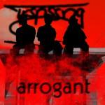 TRSPSSNG - Arrogant