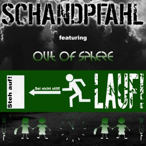Schandpfahl – Lauf! (feat. Out Of Sphere) [EP]